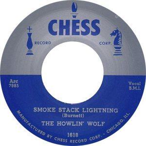 Howlin' Wolf Smokestack Lightning Single