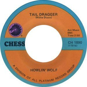 Howlin' Wolf Tail Dragger Label