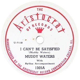 Muddy Waters I Can't Be Satisfied Aristocrat