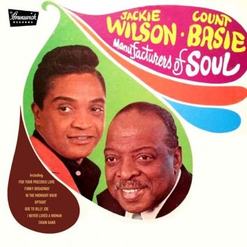 Manufacturers Of Soul Jackie Wilson Count Basie