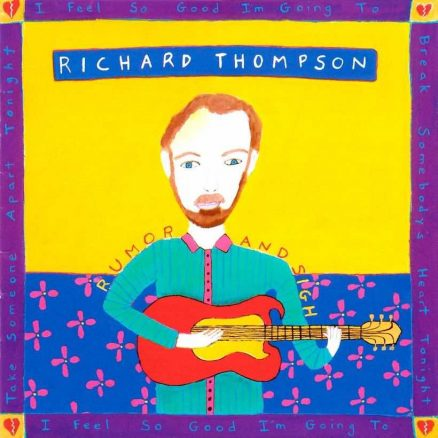 Rumor And Sigh Richard Thompson