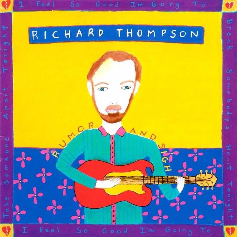 Rumor And Sigh Richard Thompson