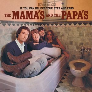 The Mamas And The Papas If You Can Believe Your Eyes And Ears Album Cover