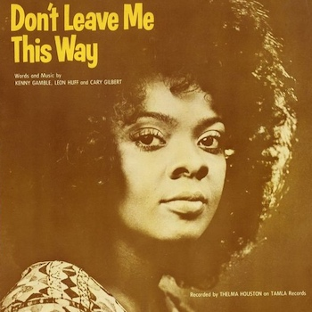 don't leave me this way thelma houston
