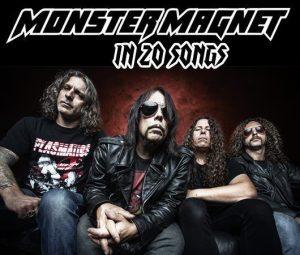 Monster Magnet In 20 Songs