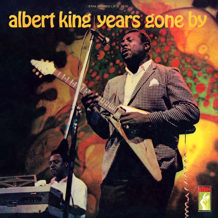 Albert King Years Gone By album