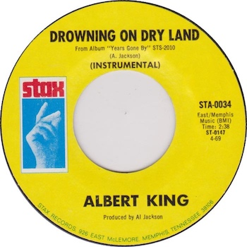Drowning On Dry Land Albert King