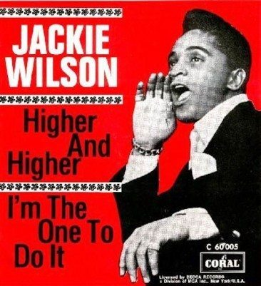 Jackie Wilson Goes Higher And Higher