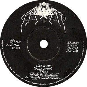 T.Rex Get It On Single A-side