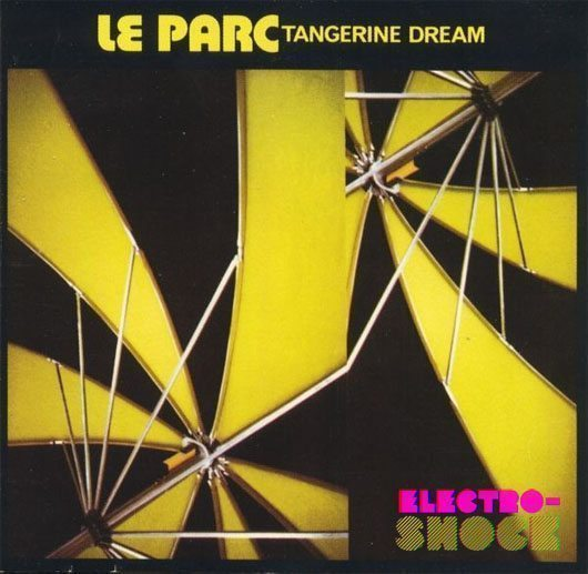 Rediscover Tangerine Dream S Le Parc Udiscover