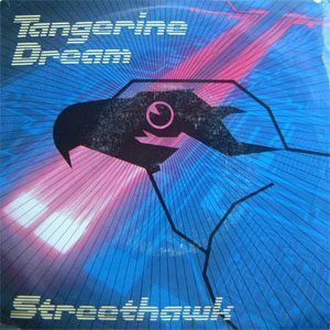 Tangerine Dream Streethawk Single Cover