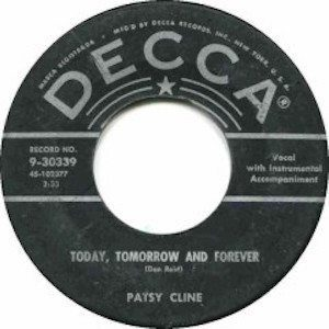 Today, Tomorrow and Forever Patsy Cline