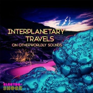 Interplanetary Travels On Otherworldly Sounds