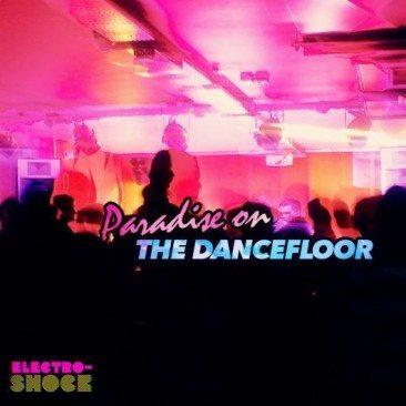 Paradise On The Dancefloor