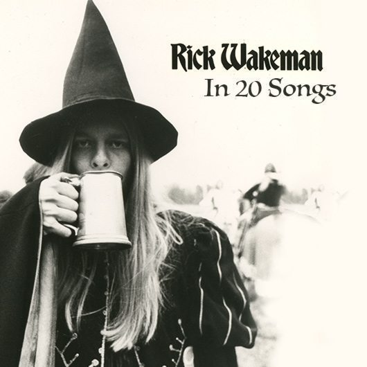 Rick Wakeman In 20 Songs - Featured Image