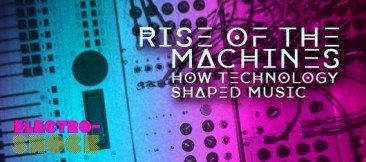 Rise Of The Machines: How Technology Shaped Music