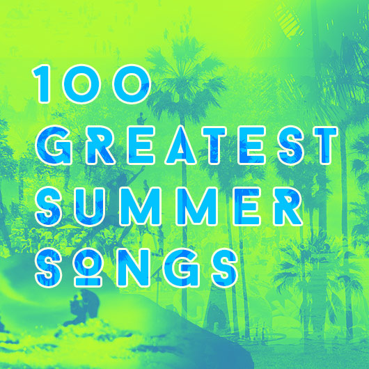The 100 Best Summer Songs