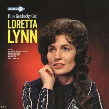 Loretta Lynn, The 'Blue Kentucky Girl'