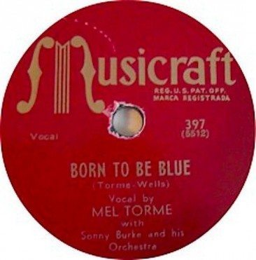 Mel Tormé Cuts The Original 'Born To Be Blue'