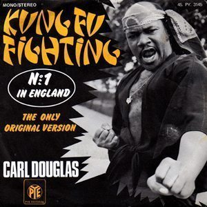 Carl Douglas Kung Fu Fighting Single Sleeve - 300 one-hit wonders