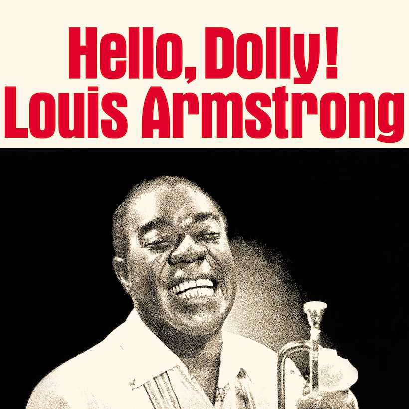 Louis Armstrong Says 'Hello Dolly'!