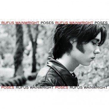 reDiscover Rufus Wainwright's 'Poses'