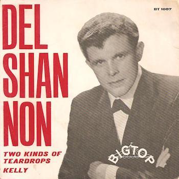 Del Shannon Two Kinds Of Teardrops