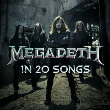 Megadeth In 20 Songs