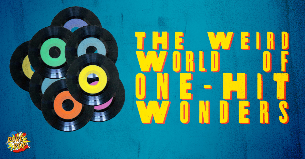 Welcome To The Weird World Of One Hit Wonders Udiscover