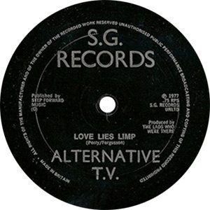 Alternative TV Love Lies Limp Single Label - 300