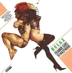 Frankie Goes To Hollywood Relax Artwork