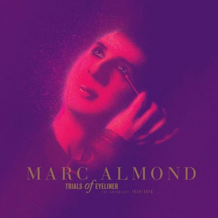 Marc Almond Trials Of Eyeliner Box Set Cover - 530