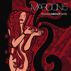 Maroon 5 Songs About Jane Album Cover