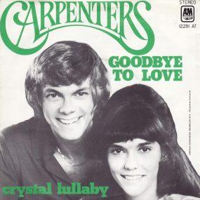 Carpenters Goodbye To Love