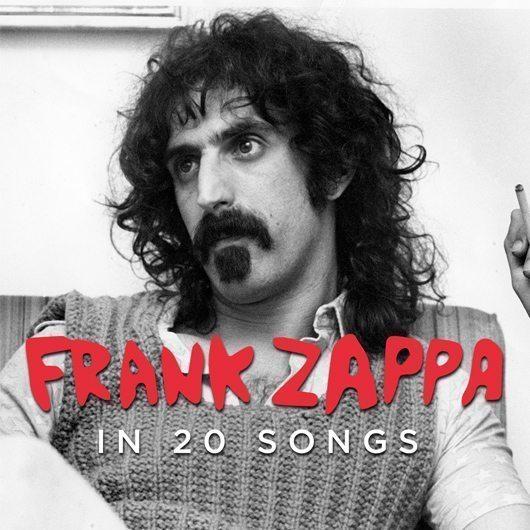 Frank Zappa In 20 Songs Udiscover