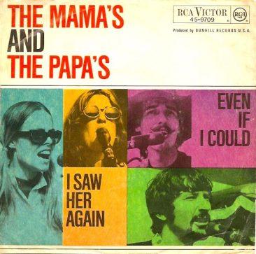Mamas And The Papas Follow 'Monday Monday'