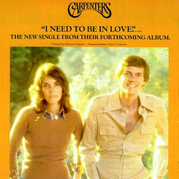 Carpenters I Need To Be In Love