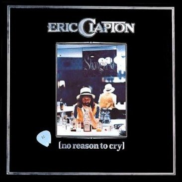 reDiscover Eric Clapton's 'No Reason To Cry'