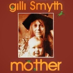 Gilli Smyth Mother