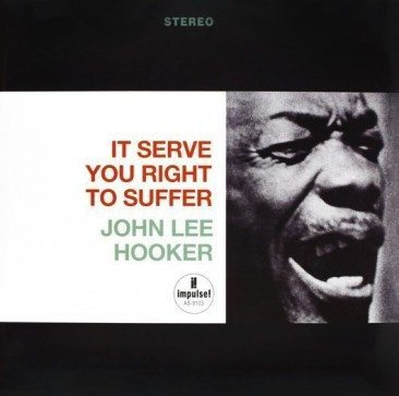 reDiscover John Lee Hooker's 'It Serve You Right To Suffer'