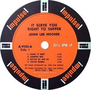 John Lee Hooker It Serve You Right To Suffer Record Label - 300