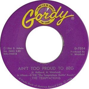 The Temptations Gettin' Ready Ain't Too Proud To Beg Single Label - 300