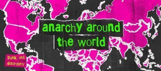 Anarchy Around The World: Punk Goes Global