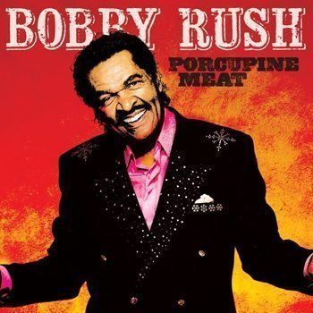 Bobby-Rush_PorcupineMeat-940x940