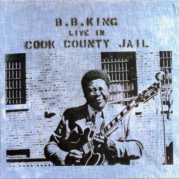 reDiscover BB King's 'Live In Cook County Jail'