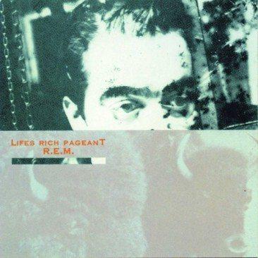 reDiscover R.E.M.'s 'Lifes Rich Pageant'
