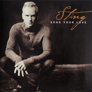 Sting Send Your Love Single Artwork - 300