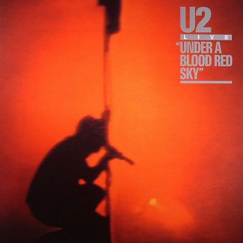 Under A Blood Red Sky U2