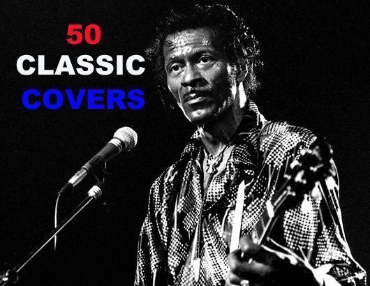 Chuck Berry In 50 Classic Covers Udiscover