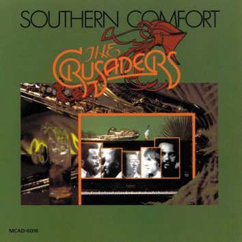 Southern Comfort The Crusaders